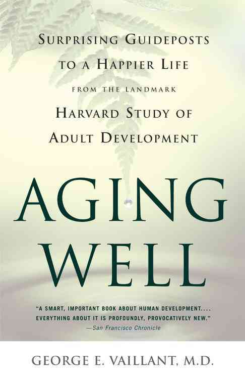 Aging Well By Vaillant, George E.